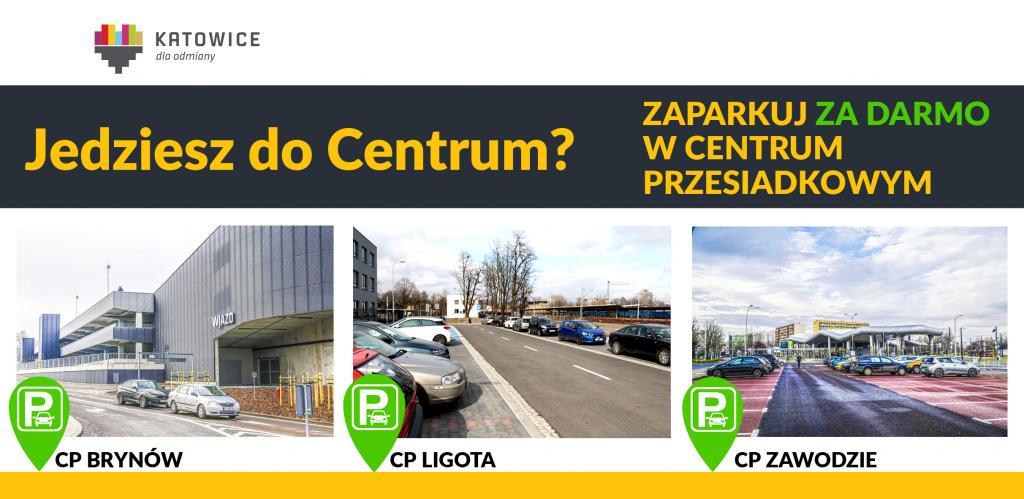 Darmowe parkingi przy Centrach Przesiadkowych w Katowicach